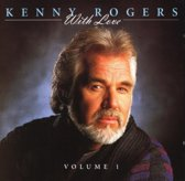 Kenny Rogers  - With Love Vol.1