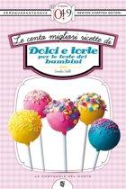 Le cento migliori ricette di dolci e torte per le feste dei bambini