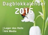 Dag in dag uit 2016 blok + schild