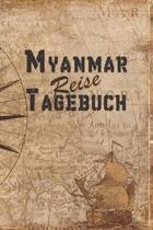 Myanmar Reise Tagebuch