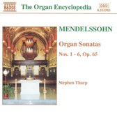 Mendelssohn: Organ Sonatas / Stephen Tharp