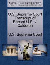 U.S. Supreme Court Transcript of Record U.S. V. Calderon