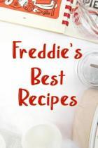 Freddie's Best Recipes