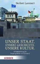 Unser Staat. Unsere Geschichte. Unsere Kultur.