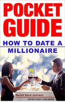 How to Date a Millionaire