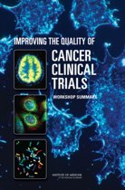 Improving the Quality of Cancer Clinical Trials