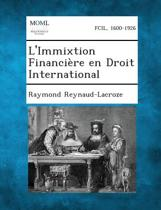 L'Immixtion Financiere En Droit International