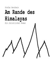 Am Rande des Himalayas