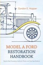 Model A Ford Restoration Handbook