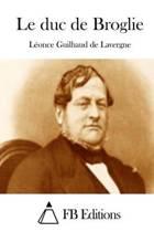 Le Duc de Broglie