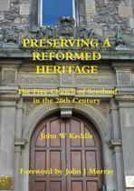 Preserving a Reformed Heritage