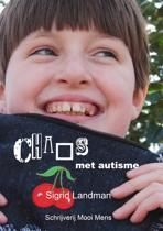 Chaos Met Autisme