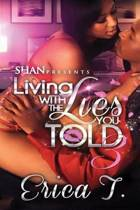 Living with the Lies You Told 3