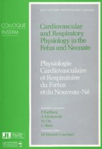 Cardiovascular & Respiratory Physiology in the Fetus & Neonate