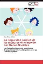 La Seguridad Juridica de Los Menores En El USO de Las Redes Sociales