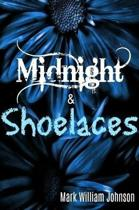 Midnight and Shoelaces