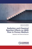 Radiation and Chemical Reaction Effects on Mhd Flow in Porous Medium