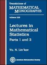 Lectures in Mathematical Statistics, Part 1 & 2