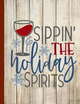 Sippin the Holiday Spirits
