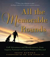 All the Memorable Rounds