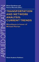 Transportation and Network Analysis