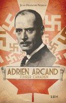 Boek cover Adrien Arcand, fürher canadien van Jean-Francois Nadeau