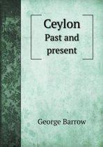 Ceylon Past and Present