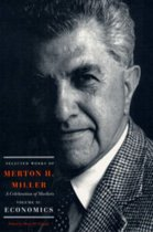 Selected Works of Merton H. Miller