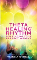 ThetaHealing (R) Rhythm for Finding Your Perfect Weight