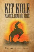 Kit Kole Wanted