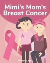 Mimi's Mom's Breast Cancer