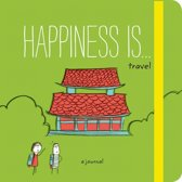 Happiness is . . . travel