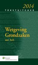 Tekstuitgave - Wetgeving grondzaken 2014