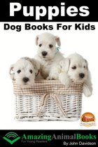 Puppies: Dog Books for Kids