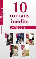 10 romans inédits Passions (n°590 à 594 - avril 2016)