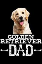 Golden Retriever Dad: Golden Retriever Dad Dog Lover Father's Day Gift Journal/Notebook Blank Lined Ruled 6x9 100 Pages