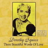Three Beautiful Words Of Love