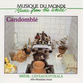 Bresil: Candomble - Les Eaux D'Oxal