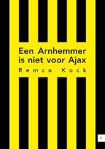 Een Arnhemmer is niet voor Ajax