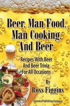 Beer, Man Food, Man Cooking, and Beer