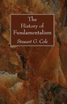 The History of Fundamentalism