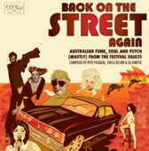 Back on the Street Again: Australian Funk Soul & Psych From the Festival Vaults