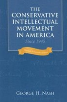 Conservative Intellectual Movement in America since 1945