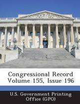 Congressional Record Volume 155, Issue 196