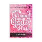 Overdenkingen voor een vrouw naar Gods hart