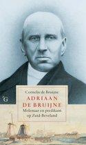 Adriaan de Bruijne (1810-1878), molenaar en predikant op Zuid-Beveland