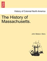 The History of Massachusetts.
