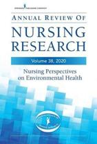 Annual Review of Nursing Research, Volume 38