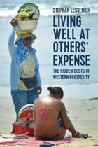 Living Well at Others' Expense
