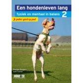 Een hondenleven lang fysiek en mentaal in balans 2 - Een hondenleven lang fysiek en mentaal in balans 2